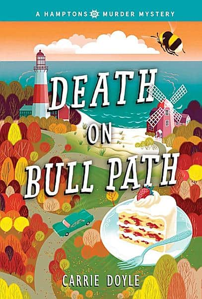 Death on Bull Path Hamptons Murder Mystery Book 4 by Carrie Doyle