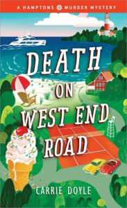 Death on West End Road, Hamptons Murder Mystery Book 3 by Carrie Doyle