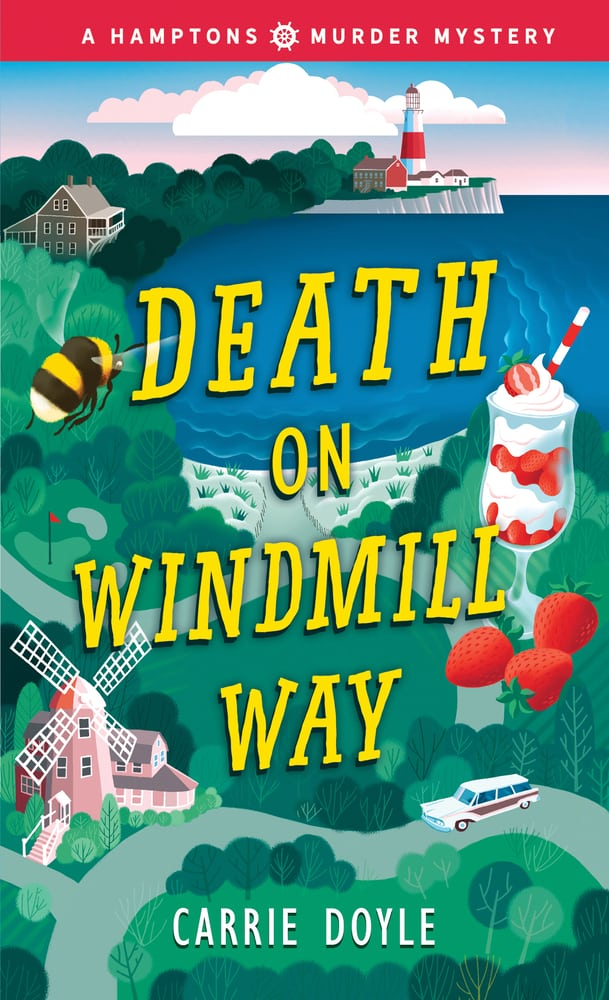 Death on Windmill Way, The Hamptons Murder Mystery Book 1 by Carrie Doyle
